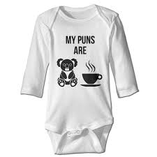 Koala Clothes Size Chart Amazon Com Baby Boys Girls My Puns Are Koala Tea Long
