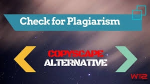best check plagiarism ideas check for  10 copyscape alternative tools to check plagiarism for