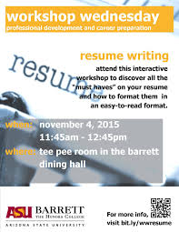 Workshop Wednesday Resume Writing Barrett The Honors College