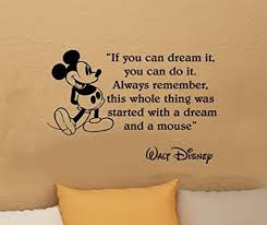 If You Can Dream It You Can Do It Quote Best Of Amazon Walt Disney Mickey Mouse If You Can Dream It You Can Do