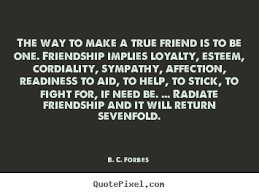 quotes about true friendship and loyalty quotes quotes about true friendship and loyalty 12 create picture quotes about friendship