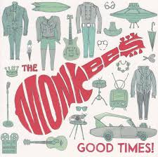 The <b>Monkees</b> - <b>Good</b> Times! | Releases | Discogs