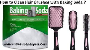 to clean hair brushes with baking soda