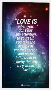Love Is When You Don't Pay Any Attention To Yourself [Kabbalah Quote Best Spiritual Love Quotes