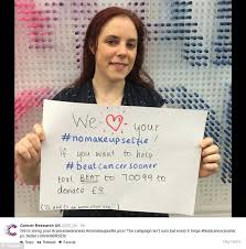 cancer research uk while not affiliated with the nomakeupselfie hash are supporting it