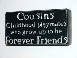 40 Best Cousin Quotes Sayings Images Generate Status Best Best Cousins Quote