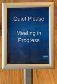 Quiet Please Meeting In Progress Sign Quiet Please Meeting In Progress Sign Zrom Tk