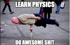 physics - Imgflip via Relatably.com
