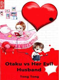 Well you're in luck, because. Otaku Vs Her Evil Husband E Bok Tong Tong Ark Bokhandel