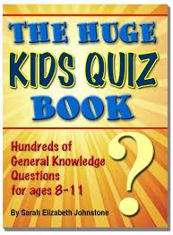 the huge kids quiz book educational mathematics general knowledge quizzes trivia questions