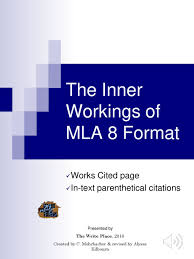 The Inner Workings Of Mla 8 Format Ppt Download