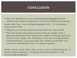 eng di how to write a five paragraph essay  the thesis is a  the first sentence in your concluding paragraph should restate your thesis statement