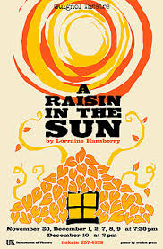 a raisin in the sun english honors accelerated odyssey  a raisin in the sun english 9 honors accelerated odyssey project and essay
