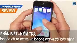 Cách phân biệt iphone chưa active và iphone active trôi bảo hành - YouTube