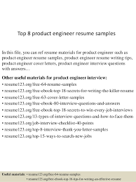 Top 8 product engineer resume samples In this file, you can ref resume  materials for ...