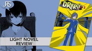 Durarara Light Novel Amazon Durarara Volume 3 Light Novel Review