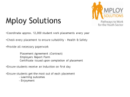 Student Agreement Contract WORK EXPERIENCE 14 th – 20 th July Mploy Solutions Coordinate approx ...