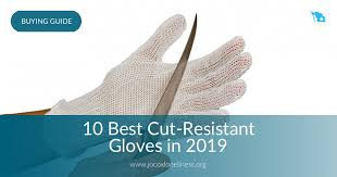 10 Best Cut Resistant Gloves In 2019 Jocoxloneliness