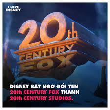 I Love Disney - Disney đổi tên 20th Century Fox thành 20th...