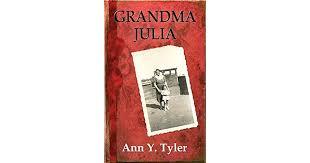 Grandma Julia by Ann Y. Tyler