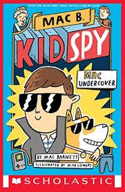 mac undercover mac b kid spy 1 by barnett