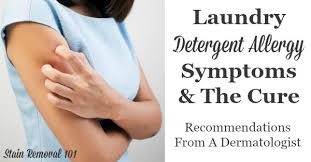 Laundry Detergent Allergy Symptoms And The Cure