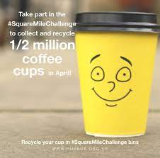 In the uk alone, around 2.5 billion coffee cups are used and thrown away every single year. Squaremilechallenge Launches To Recycle 1 2 Million Coffee Cups