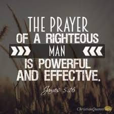 11 Bible Verses About The Prayers Of The Righteous Man |  ChristianQuotes.info