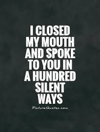 Silent Love Quotes Sayings Silent Love Picture Quotes Extraordinary Silent Love Pic