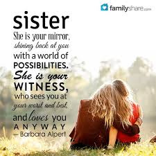 Top 40 Sister Quotes And Funny Sayings With Images Magnificent Sis Love My Com