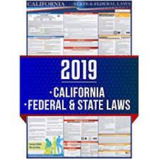 California Leave Laws Chart Amazon Com 2019 California Labor Law Poster State