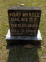 Mary Myrtle Gilbert (1884-1905) - Find A Grave Memorial