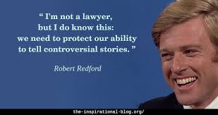 Maybe you would like to learn more about one of these? Robert Redford Quote The Inspirational Blog Inspirational And Motivational Quotes And Memes