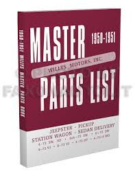 1948 1956 willys utility truck station wagon repair shop manual 1950 1951 willys master parts book reprint