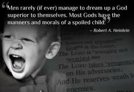Robert Heinlein Quotes Extraordinary Men Rarely If Ever Manage To Dream Up A God Superior To Themselves