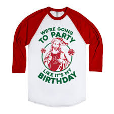 We\u0027re Going To Party Like It\u0027s My Birthday, Jesus | | SKREENED