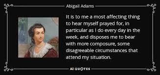 Abigail Adams Quotes Best 48 QUOTES BY ABIGAIL ADAMS [PAGE 48] AZ Quotes