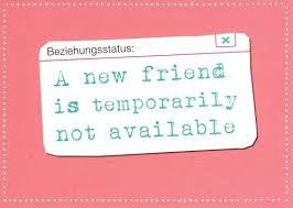 Postkarte Sprüche Humor Beziehungsstatus A New Friend Is