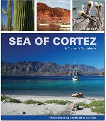 Nautical Charts Sea Of Cortez Sea Of Cortez A Cruisers Guidebook 3rd Ed 2015