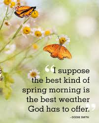 25 Spring Quotes To Welcome The Season Of Renewal Our Favorite