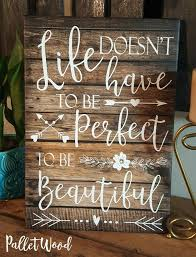 Small Picture Best 25 Pallet quotes ideas on Pinterest Rustic signs Home