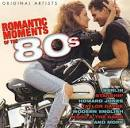Romantic Moments of the 80's: Original Artists