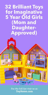 Have a look at these fun and imaginative toys for 5 year old girls \u2013 there 32 Brilliant Toys Imaginative Year Old Girls - Mom-Approved