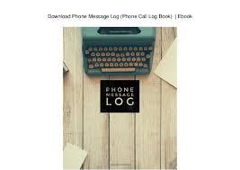 Phone Message Log Book Download Phone Message Log Phone Call Log Book Ebook