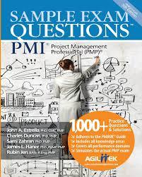 sample exam questions pmi project management professional pmp sample exam questions pmi project management professional pmp john a estrella charles duncan sami zahran james l haner rubin jen 9780978435431