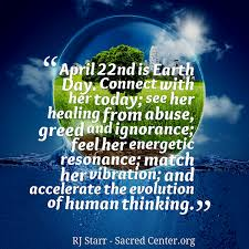 Quotes from RJ Starr: April 22nd is Earth Day. Connect with her ...