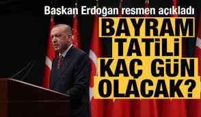Bayram tatili kaç gün olacak? Başkan Erdoğan resmen açıkladı - GÜNCEL  Haberleri
