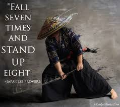 Fall Seven Times And Stand Up Eight Popular Inspirational Quotes