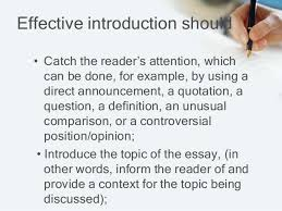 an introduction to essay its parts and kinds 4 effective introduction should • catch the reader s