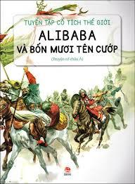 Truyện Cổ Tích Thế Giới: Alibaba Và Bốn Mươi Tên Cướp